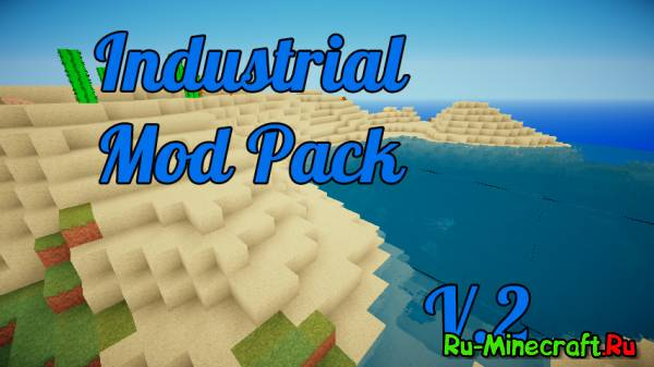 [Client][1.7.2] Industrial ModPack - индустриальная сборка