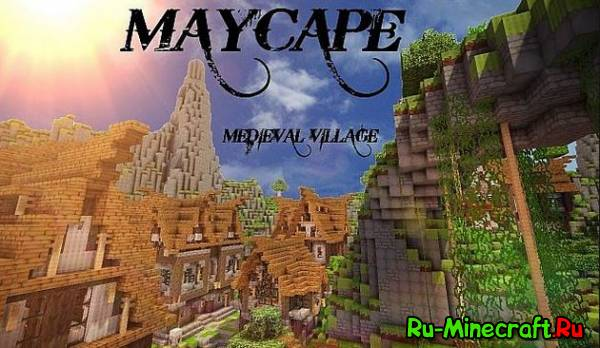 [Map][1.7+] MayCape Medieval Village - Деревня среди гор