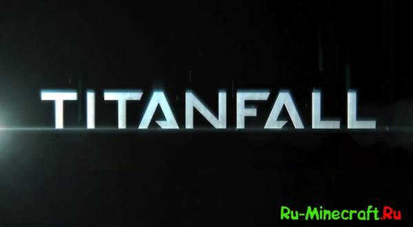 [Видео] Titanfall - крутая анимация!