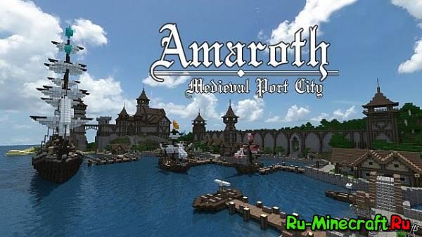 [Map] Amaroth — Средневековый порт