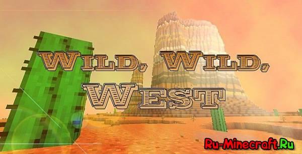 [Map]Wild,Wild,West  - Техас