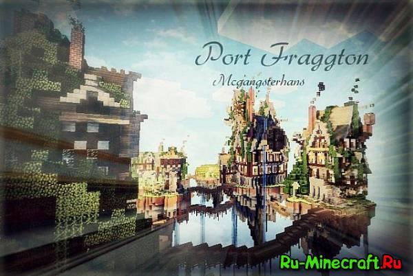 [Map] Port Fraggton — Летающая деревня