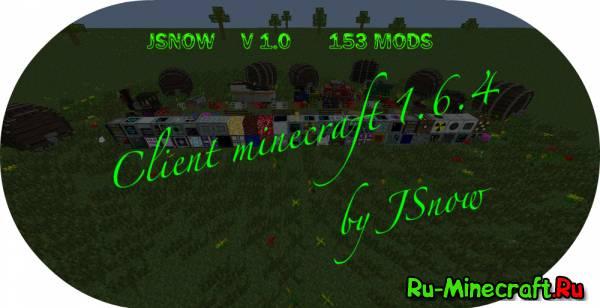 [Client][1.6.4] Клиент JSnoW v1.0 [Хардкорно-индустриальная сборка-153 модa]