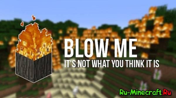 [1.7.2] BlowMe - Подуй в меня