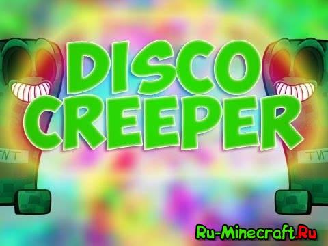 [1.7.2] DiscoCreeper Mod - танцующий крипер!