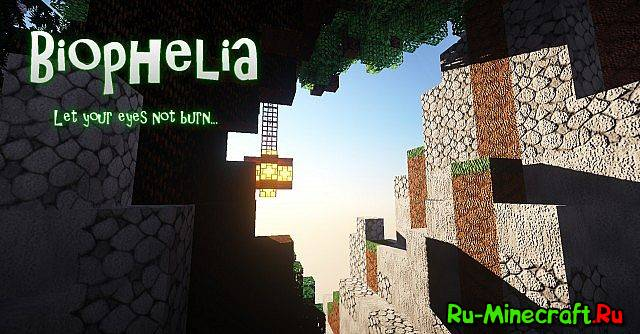[1.7.9][128px]Biophelia - Объёмный ресурс-пак.