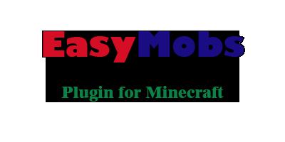 [Plugin] EasyMobs - настройка мобов