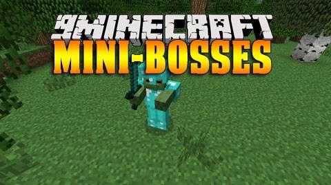 [1.7.2-1.7.10] Mini-Bosses Mod - больше боссов!