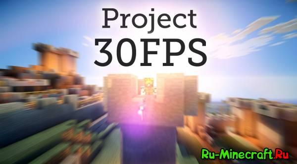 [Client][1.7.2] Реалистичная сборка с шейдерами! Project 30FPS