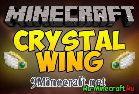 [1.5.2-1.7.10] Crystal Wing Mod - Полетаем?