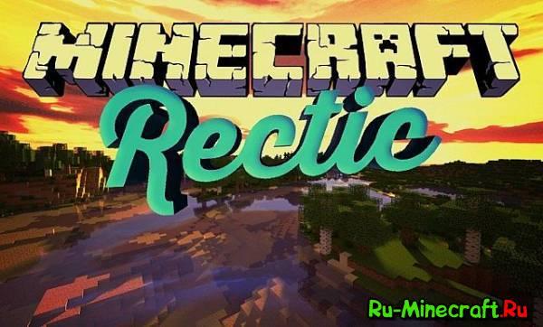 [1.6.4-1.7.10][64px] Rectic Pack Resource Pack - реалистичный ресурс-пак