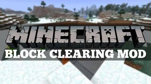 [1.7.10/1.6.4] Clearing Block - очистий территорию для дома