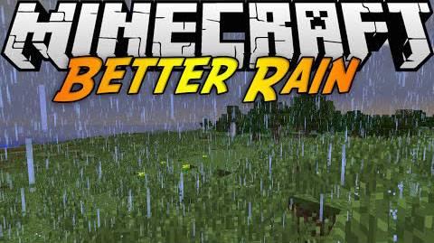 [1.8.9/1.7.10] Better Rain - Улучшенный дождь