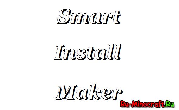 [Разное] Smart Install Maker - Создай свой установщик!