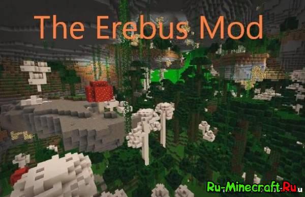 The Erebus - Мир насекомых [1.12.2] [1.7.10] [1.6.4]