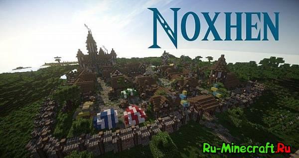 [Map] The Town of Noxhen - проработанный город