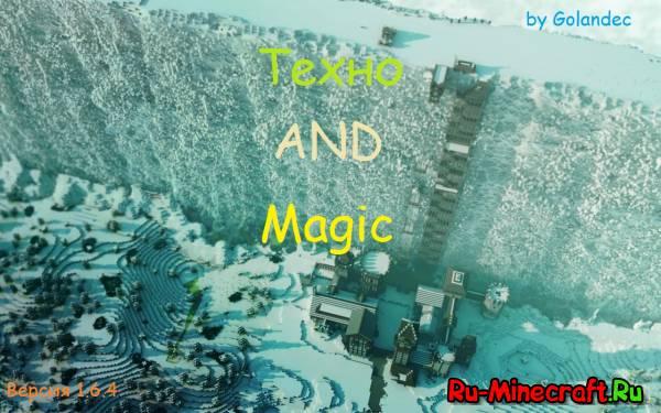 [Client][1.6.4] Техно-магическая сборка by Golandec