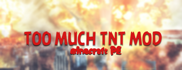 [MC:PE][0.9.X] TOO MUCH TNT— много TNT