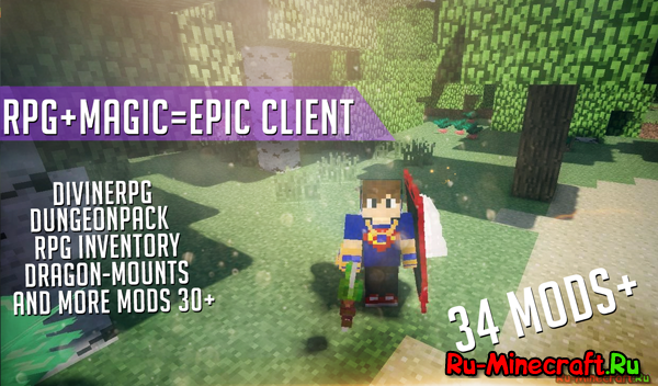 [1.6.4][Client] Magic + RPG = EPIC Client vol.2 [34 мода]