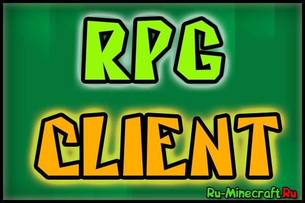 [Client][1.6.4] Готовый клиент Lazyrik'a RPG