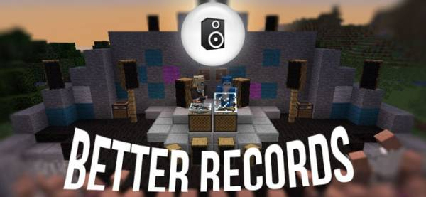 Better Records - музыка [1.10.2] [1.9.4] [1.8.9] [1.7.10]