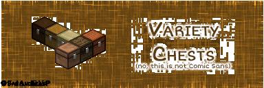 [1.7.10] Variety Chests - интересные новые сундуки