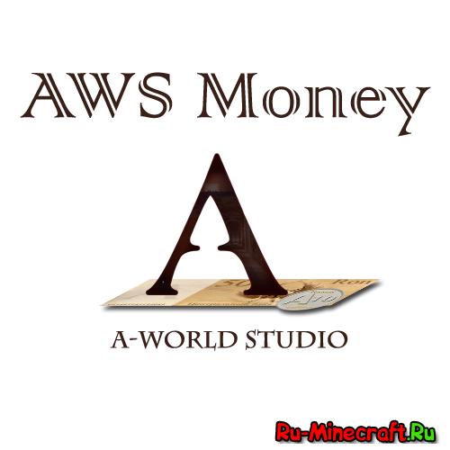 [SMP][1.7+] AWS Money - Валюта в Minecraft