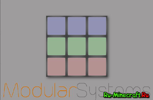 Modular Systems - новые интересные предметы [1.10.2-1.6.4]