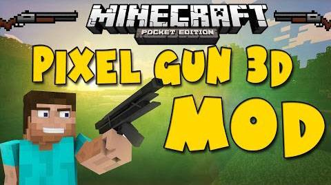[MC:PE] Pixel Gun 3D Mod for MCPE | 0.9.5/0.9.0