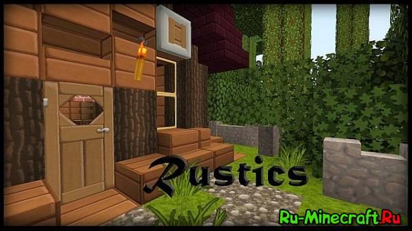 [Ресурс-пак][1.7][128x] Rustics - Гладкий ресурс-пак