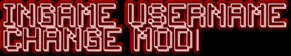Ingame Username Change Mod [1.11.2|1.10.2|1.9.4|1.8.9|1.7.10|1.6.4]