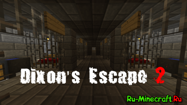 [Map][1.8+] Dixon's Escape 2 - Побег Диксона 2
