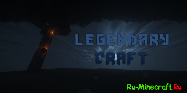[Client][1.7.10] LegendaryCraft - Сборка с атмосферой погружения