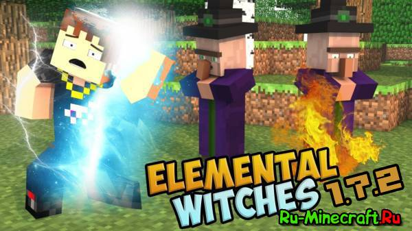 [1.7.2] Elemental Witch - ведьмы, ведьмы, ведьмы!