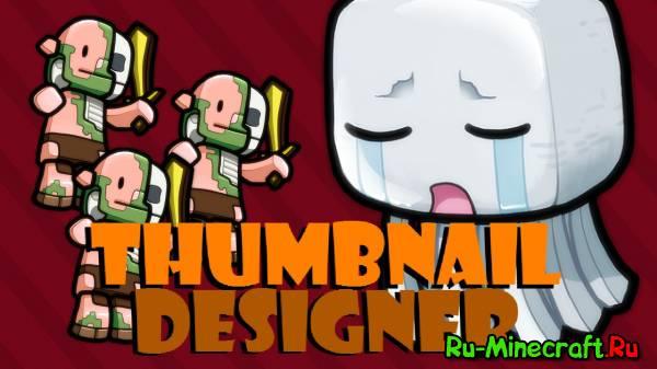 [Разное] Thumbnail Designer или чем заменить фотошоп
