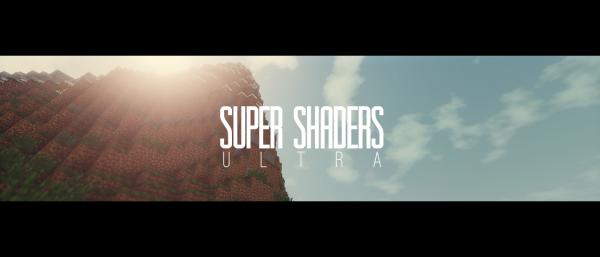 SUperShadersUltra шейдеры  нет придела совершенству!