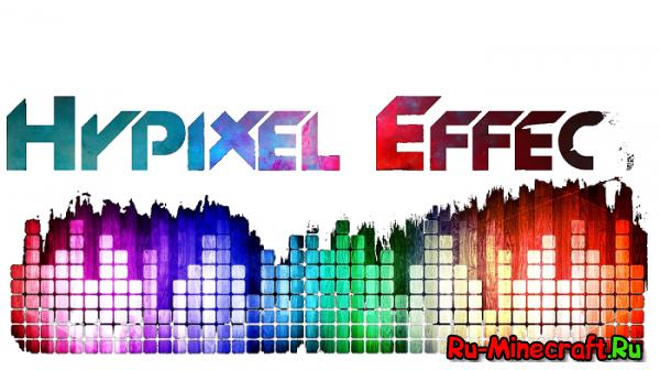 [Plugin] HypixelEffect - Эффекты с любимого сервера!