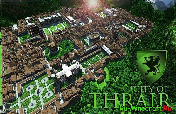 [Map] City of Thrair Map - огромный город!