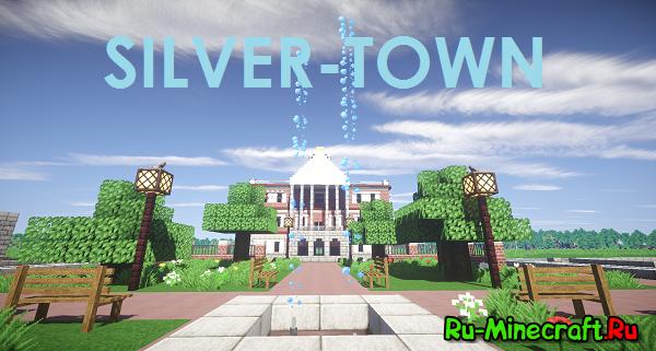 [Client][1.7.10] Silver-Town V2.5 LITE