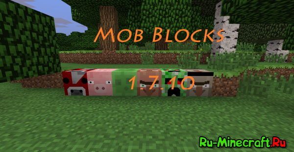 [1.7.10] Mob Blocks - Мобы в блоках?