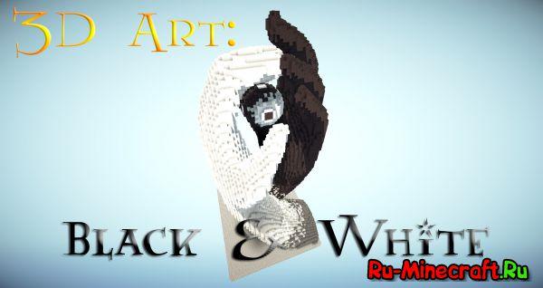 [TimeLapse] Black & White/ Черное и Белое