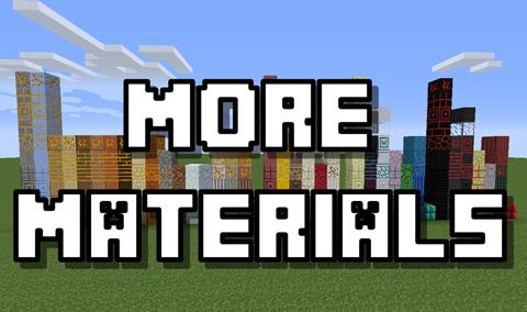 More Materials - Больше материалов [1.11 -1.7.2]
