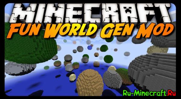 Fun World Gen - веселая генерация мира [1.7.10]