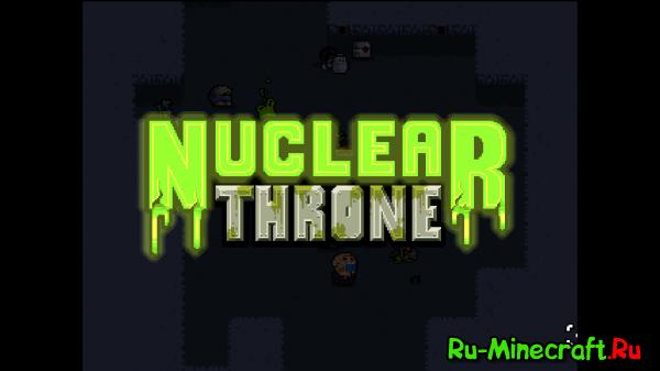 [Разное] Nuclear Throne - радиация, стрельба и трясущийся экран
