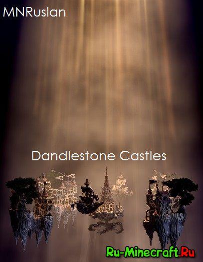 [Карта][1.8+] Dandlestone Castles — Летающие каменные зáмки!