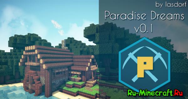 [1.7.10][Client] Paradise Dreams - Новый Райский Клиент!