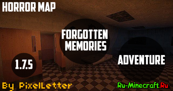 [1.7.5] Forgotten Memories - Horror Adventure Map