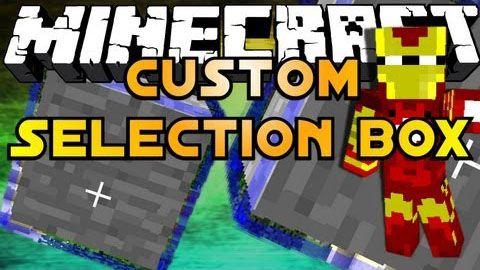 Custom Selection Box - Выделяй блоки красочнее [1.13.2] [1.8] [1.7.10]