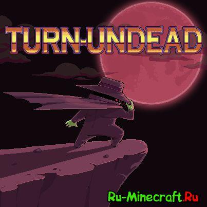 [Разное] Turn-Undead — стань графом Дракулой!