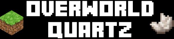 Overworld Quartz — кварц в обычном мире [1.15.2] [1.9] [1.8.9] [1.7.10]
